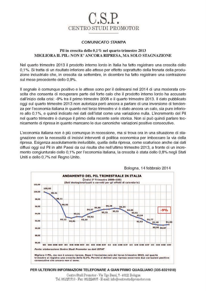 CSP - MIGLIORA IL PIL NON E' ANCORA RIPRESA, MA SOLO STAGNAZIONE
